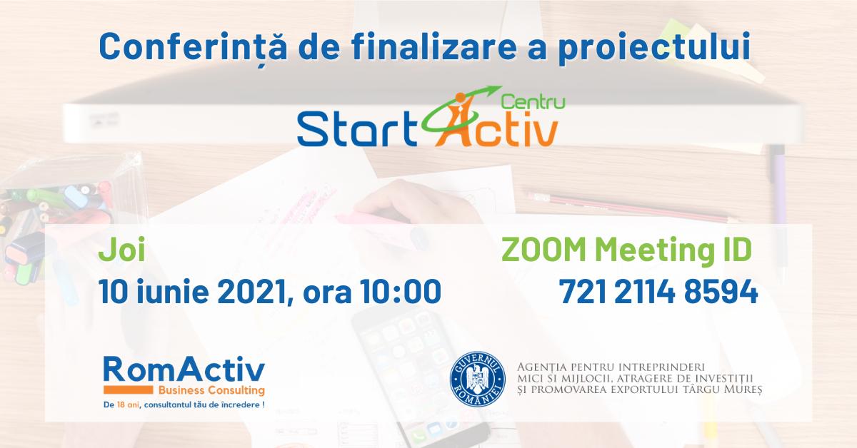 Conferinta De Finalizare A Proiectului StartActiv Centru